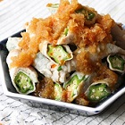 【ノンストップ】オクラの冷製肉巻きの作り方、ピリ辛おろポンソースで !クラシルのおくらレシピ