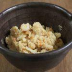 【ごごナマ】おから親子焼きめしの作り方。卯の花のアレンジレシピ【NHKらいふ】(5月29日)