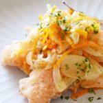 【ノンストップ】鶏むね肉と新玉ねぎの南蛮漬けのレシピ。クラシルで話題の新タマネギ料理(4月14日)